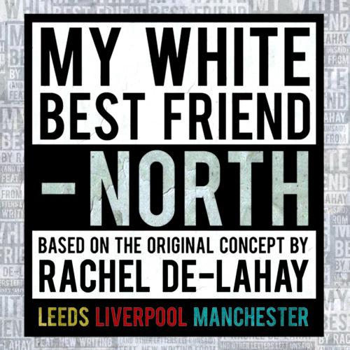 Eclipse Theatre | My White Best Friend – North